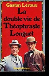 """Afficher """"La double vie de Theophraste Longuet"""""""